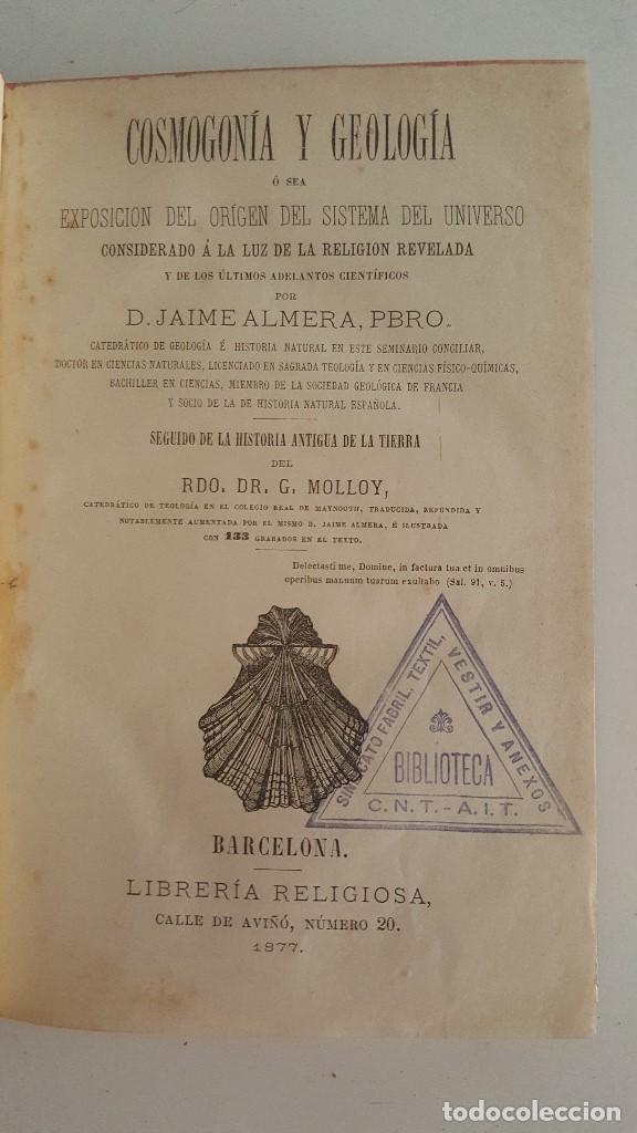 Libros antiguos: COSMOGONIA Y GEOLOGIA-JAIME ALMERA PBRO - Foto 2 - 91027740