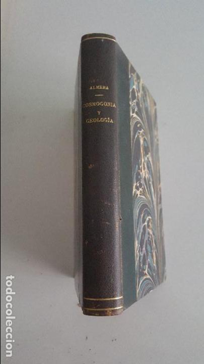 COSMOGONIA Y GEOLOGIA-JAIME ALMERA PBRO (Libros Antiguos, Raros y Curiosos - Ciencias, Manuales y Oficios - Astronomía)