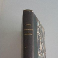 Libros antiguos: COSMOGONIA Y GEOLOGIA-JAIME ALMERA PBRO. Lote 91027740