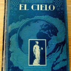 Libros antiguos: EL CIELO NOVÍSIMA ASTRONOMÍA ILUSTRADA. JOSÉ COMAS SOLÁ. CASA EDITORIAL SEGUÍ.. Lote 94550663