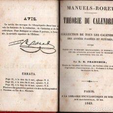 Libros antiguos: MANUELS RORET : THEORIE DU CALENDRIER (PARIS, 1842) TODOS LOS CALENDARIOS PASADOS Y FUTUROS. Lote 95618867