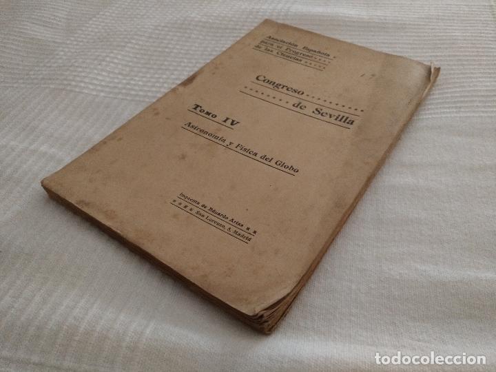 Libros antiguos: CONGRESO DE SEVILLA TOMO IV, ASTRONOMÍA Y FÍSICA DEL GLOBO - Foto 6 - 52953783