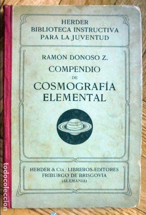 COMPENDIO DE COSMOGRAFIA ELEMENTAL - AÑO 1922 (Libros Antiguos, Raros y Curiosos - Ciencias, Manuales y Oficios - Astronomía)