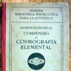 Livros antigos: COMPENDIO DE COSMOGRAFIA ELEMENTAL - AÑO 1922. Lote 97306483