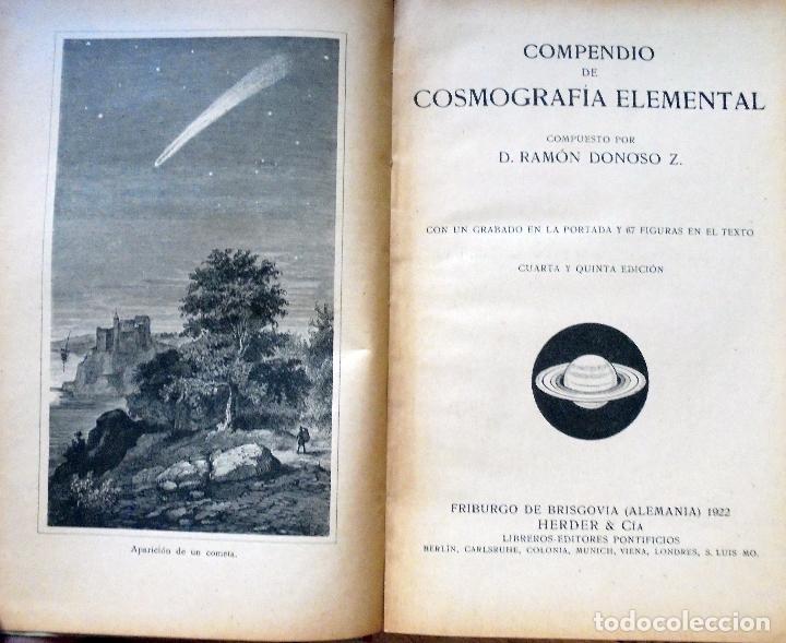Libros antiguos: COMPENDIO DE COSMOGRAFIA ELEMENTAL - AÑO 1922 - Foto 2 - 97306483