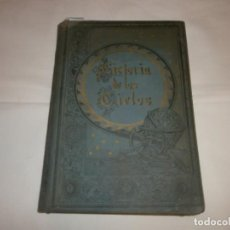 Libros antiguos: LA HISTORIA DE LOS CIELOS- TRATADO POPULAR DE ASTRONOMÍA POR ROBERTO STAWELL BALL. Lote 99782979