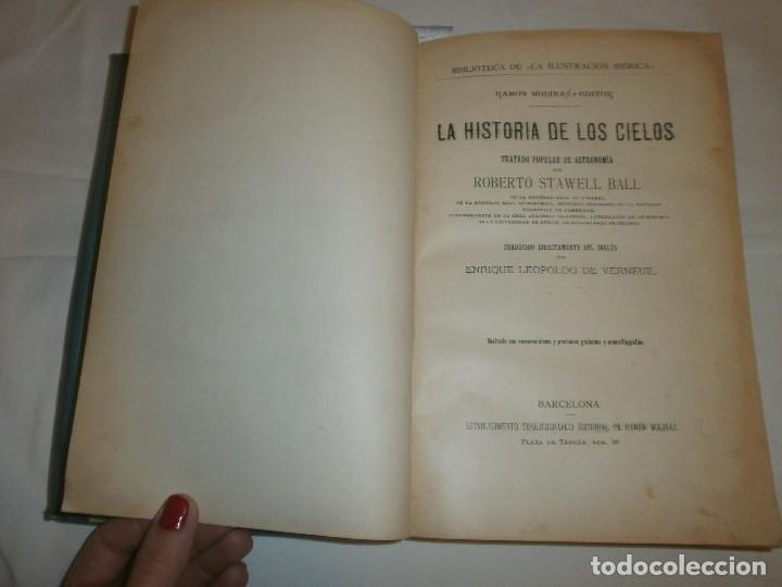 Libros antiguos: LA HISTORIA DE LOS CIELOS- TRATADO POPULAR DE ASTRONOMÍA POR ROBERTO STAWELL BALL - Foto 3 - 99782979