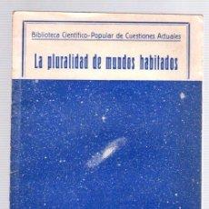 Libros antiguos: LA PLURALIDAD DE MUNDOS HABITADOS. IGNACIO PUIG. AÑO 1934. Lote 101453355