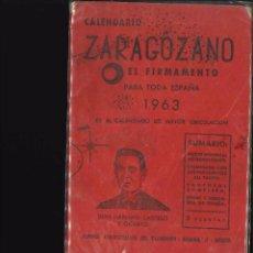 Libros antiguos: EL FIRMAMENTO CALENDARIO ZARAGOZANO 1963. Lote 101849307