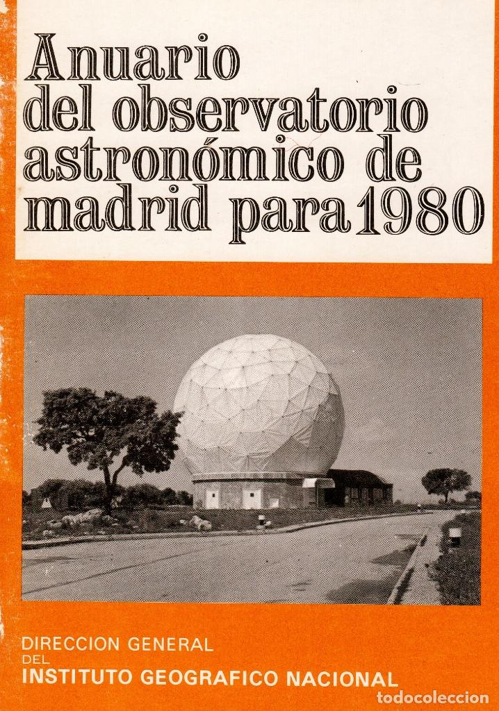 ANUARIO DEL OBSERVATORIO ASTRONÓMICO DE MADRID PARA 1980 (Libros Antiguos, Raros y Curiosos - Ciencias, Manuales y Oficios - Astronomía)