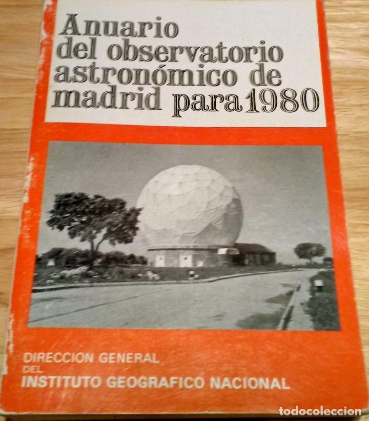 Libros antiguos: ANUARIO DEL OBSERVATORIO ASTRONÓMICO DE MADRID PARA 1980 - Foto 6 - 104553027