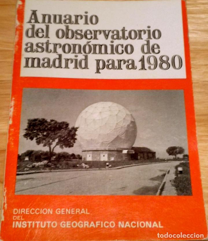 Libros antiguos: ANUARIO DEL OBSERVATORIO ASTRONÓMICO DE MADRID PARA 1980 - Foto 7 - 104553027