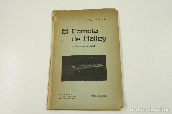 EL COMETA DE HALLEY, EDICIÓN ILUSTRADA CON GRABADOS, J. COMAS SOLÁ, BARCELONA. 14X21,5CM (Libros Antiguos, Raros y Curiosos - Ciencias, Manuales y Oficios - Astronomía)