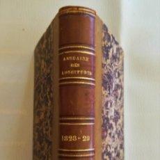 Libros antiguos: LIBRO,ANUARIO AÑO 1828 Y 1829,PRESENTADO AL REY DE FRANCIA,ECLIPSES,PLANETAS,SOL,GASES,MEDIDAS,ETC... Lote 106920939