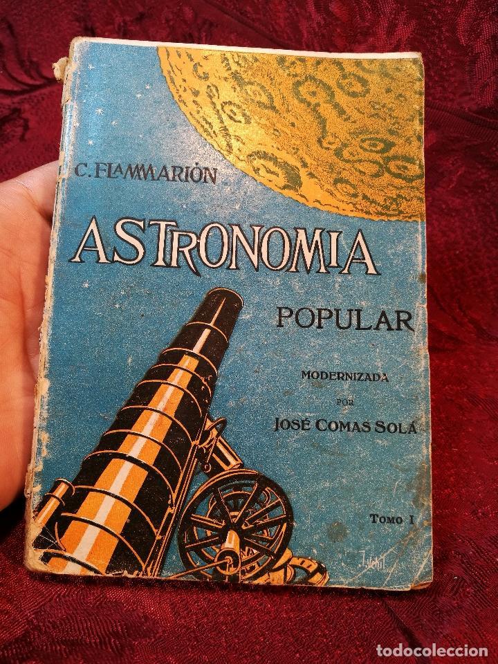 ANTIGUO LIBRO ASTRONOMIA POPULAR . C. FLAMMARION , TOMO I . (Libros Antiguos, Raros y Curiosos - Ciencias, Manuales y Oficios - Astronomía)