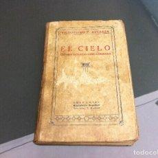 Libros antiguos: VICTORIANO F. ASCARZA. EL CIELO. NOCIONES DE ASTRONOMÍA POPULAR... ED. EL MAGISTERIO ESPAÑOL, 1926.. Lote 109046155