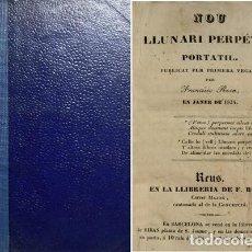 Libros antiguos: ROCA, FRANCESC. NOU LLUNARI PERPETUO PORTÀTIL. PUBLICAT PER PRIMERA VEGADA PER..., EN JANER DE 1834.. Lote 109235991