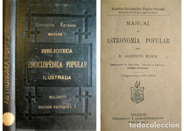 BOSCH, ALBERTO (1848-1900). MANUAL DE ASTRONOMÍA POPULAR. 1881. (Libros Antiguos, Raros y Curiosos - Ciencias, Manuales y Oficios - Astronomía)