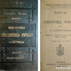 Libros antiguos: BOSCH, ALBERTO (1848-1900). MANUAL DE ASTRONOMÍA POPULAR. 1881.. Lote 109244899