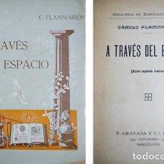 Libros antiguos: FLAMMARION, CAMILLE. A TRAVÉS DEL ESPACIO. (HACIA 1918).. Lote 109246815