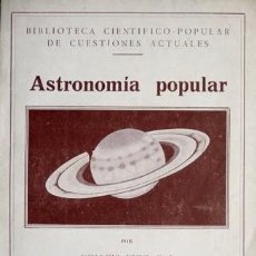 Libros antiguos: PUIG, IGNACIO. ASTRONOMÍA POPULAR. SEGUNDA EDICIÓN. 1936.. Lote 109255787