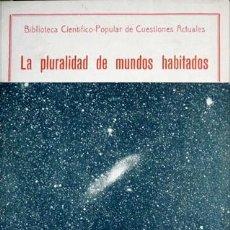 Libros antiguos: PUIG, IGNACIO. LA PLURALIDAD DE MUNDOS HABITADOS. 1934.. Lote 109256367