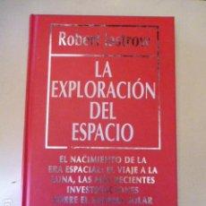 Libros antiguos: LA EXPLORACION DEL ESPACIO DE ROBERT JASTROW. Lote 109450291