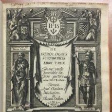 Libros antiguos: VOELLO, JOANNE. DE HOROLOGIIS SCIOTHERICIS LIBRI TRES. RELOJES DE SOL ASTRONOMIA 1608. Lote 110342419