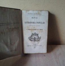Libros antiguos: D. ANTONIO DE MIRANDA DE LA MADRID - MANUAL DE ASTRONOMIA POPULAR CON GRABADOS - 1863. Lote 110953331