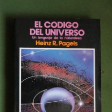 Libros antiguos: EL CODIGO DEL UNIVERSO, UN LENGUAJE DE LA NATURALEZA, HINZ R. PAGELS, PIRAMIDE 1990,. Lote 158054286
