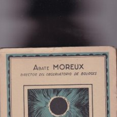 Libros antiguos: ABATE MOREUX - LOS ECLIPSES - M. AGUILAR, EDITOR / MADRID - ILUSTRADO. Lote 111699547