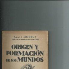 Libros antiguos: ORIGEN Y FORMACIÓN DE LOS MUNDOS - THOMAS MOREUX - AGUILAR - INTONSO. Lote 113608875
