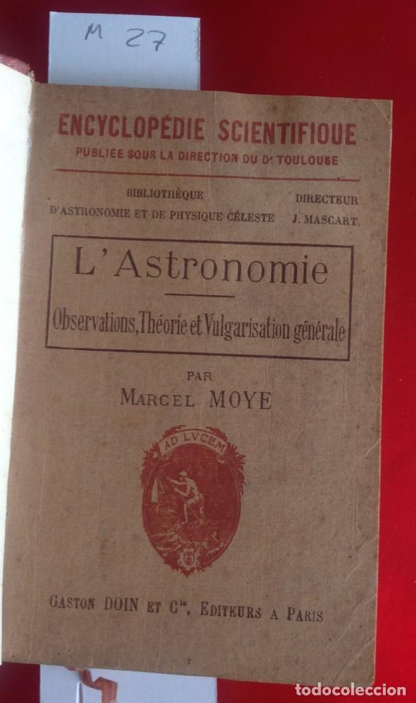 Libros antiguos: Enciclopedia de astronomía en francés . Circa 1927 . Con 395 pag - Foto 2 - 114071559