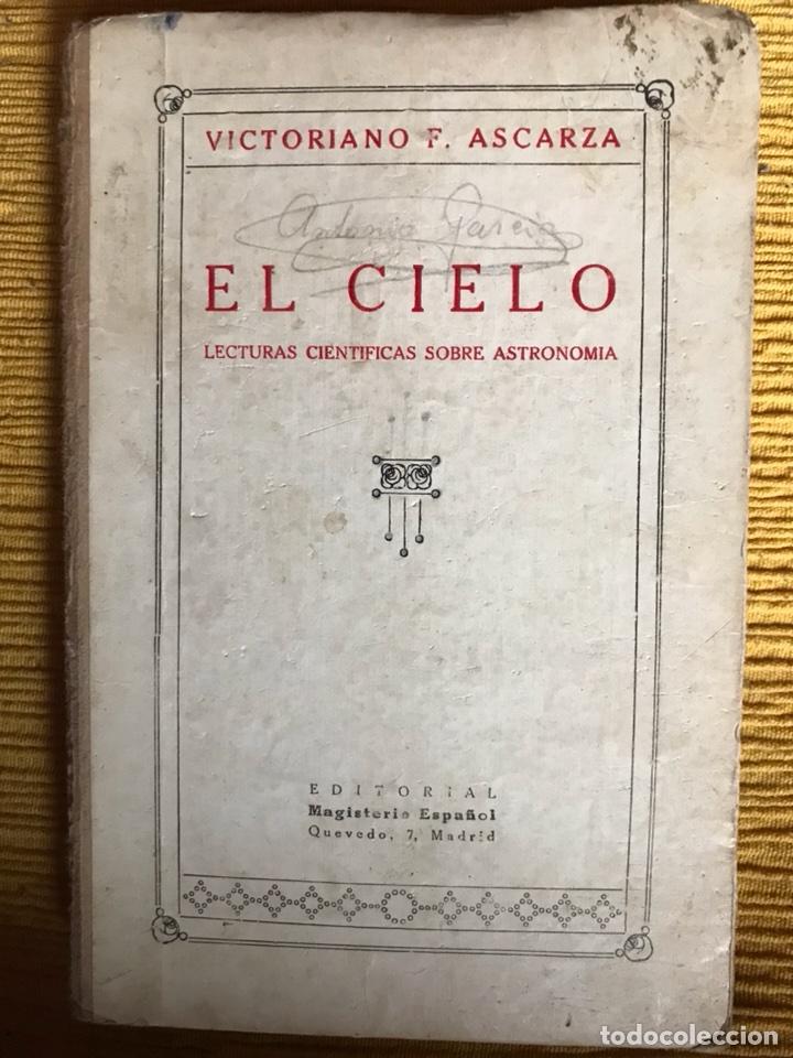 EL CIELO. LECTURAS CIENTÍFICAS SOBRE ASTRONOMÍA. (Libros Antiguos, Raros y Curiosos - Ciencias, Manuales y Oficios - Astronomía)