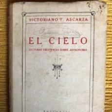 Libros antiguos: EL CIELO. LECTURAS CIENTÍFICAS SOBRE ASTRONOMÍA.. Lote 114612640