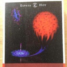 Libros antiguos: HISTORIAS DEL UNIVERSO. TELMO FERNÁNDEZ CASTRO. (FÍSICA UNIVERSO COSMOLOGÍA). Lote 115567871