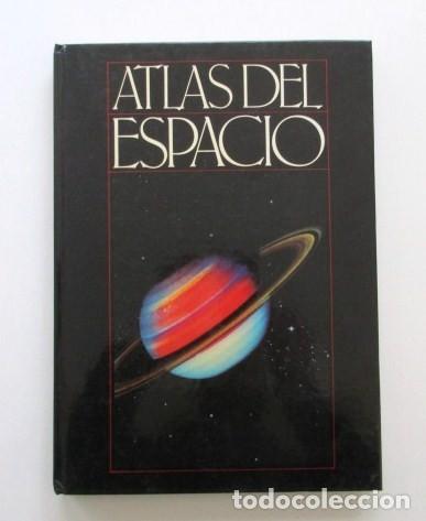 ATLAS DEL ESPACIO + 8 LÁMINAS PARA INTERPRETARLO, ESTADO IMPECABLE, VER FOTOS, AÑO 1987 (Libros Antiguos, Raros y Curiosos - Ciencias, Manuales y Oficios - Astronomía)
