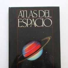 Libros antiguos: ATLAS DEL ESPACIO + 8 LÁMINAS PARA INTERPRETARLO, ESTADO IMPECABLE, VER FOTOS, AÑO 1987. Lote 115748711