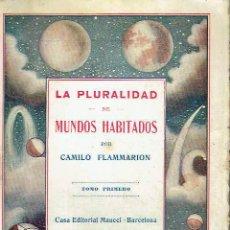 Libros antiguos: LA PLURALIDAD DE MUNDOS HABITADOS, TOMO PRIMERO. CAMILO FLAMMARION.. Lote 116079351