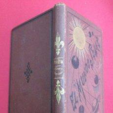 Libros antiguos: ELEMENTOS DE GEOGRAFÍA ASTRONÓMICA. JUAN DE DIOS DE LA RADA. EL MUNDO SOLAR. 1885. 232 PÁGINAS.. Lote 116082563