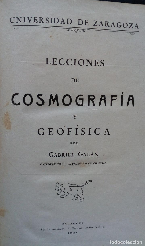 Libros antiguos: LECCIONES DE COSMOGRAFÍA Y GEOFÍSICA. GABRIEL GALÁN. 1934 (ASTRONOMÍA. ASTROFÍSICA. FÍSICA) - Foto 2 - 117211567