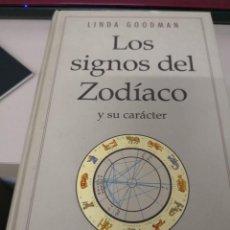 Libros antiguos: LOS SIGNOS DEL ZODÍACO Y SU CARÁCTER. LINDA GOODMAN. 1995 CIRCULO DE LECTORES.. Lote 117562019