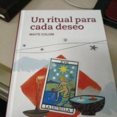Libros antiguos: UN RITUAL PARA CADA DESEO. MAITE COLOM. Lote 117569743