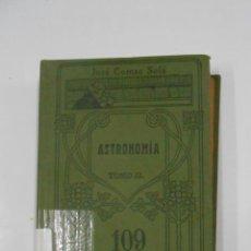 Libros antiguos: ASTRONOMÍA. TOMO II: LAS ESTRELLAS. - JOSÉ COMAS SOLÁ. MANUALES GALLACH Nº 109. TDK340. Lote 117805767