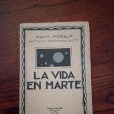 Libros antiguos: LA VIDA EN MARTE. ABATE MOREUX.. Lote 118248207
