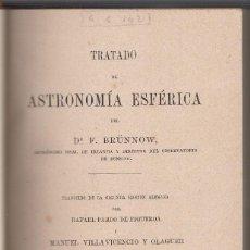 Libros antiguos: BRUNNOW. TRATADO DE ASTRONOMÍA ESFÉRICA. CÁDIZ. 1869. BUENA ENCUADERNACIÓN. Lote 118706951
