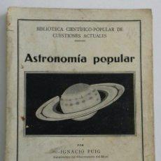 Libros antiguos: ASTRONOMÍA POPULAR. 1934. Lote 120890490