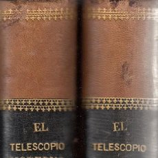 Libros antiguos: EL TELESCOPIO MODERNO. ESTUDIOS OBRAS DE SECCHI, PROCTOR, FLAMMARION, GUILLEMIN. 2 VOLS. BARNA, 1878. Lote 121456795