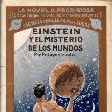 Libros antiguos: EINSTEIN Y EL MISTERIO DE LOS MUNDOS / PELAYO VIZUETE. Lote 121846071