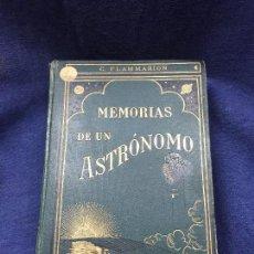Libros antiguos: MEMORIAS BIOGRAFICAS Y FILOSOFICAS DE UN ASTRONOMO ASTRONOMIA FLAMMARION BOURET 1913. Lote 122144147